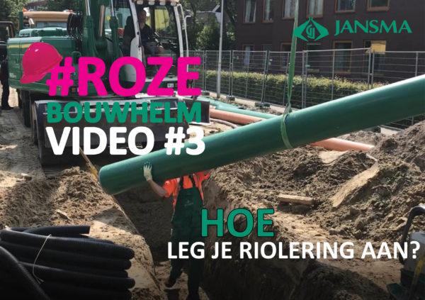 Rozebouwhelmvideo_3_hoe_leg_je_riolering_aan